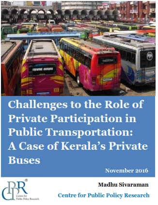challenges-to-the-role-of-private-participation-in-public-transportation_a-case-of-keralas-private-buses_cppr