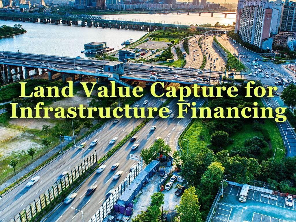 land-value-capture-for-infrastructure-financing