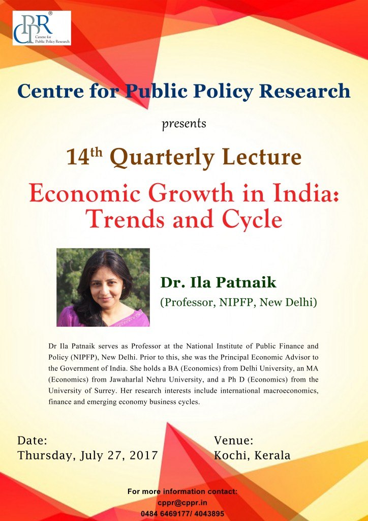 "CPPR 14th Quarterly Lecture ""Economic Growth in India"